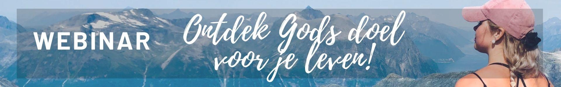 Ontdek Gods doel voor je leven-7
